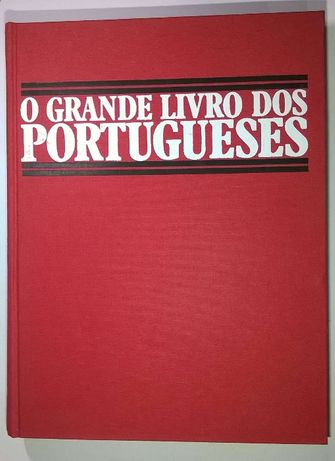O Grande Livro dos Portugueses - 4000 Personalidades da Historia