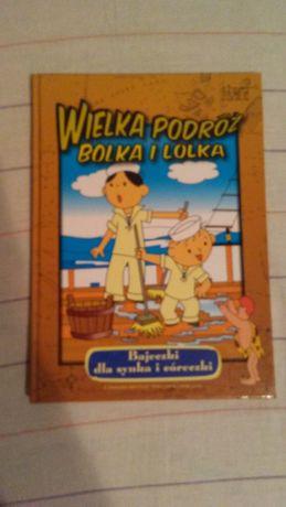 Wielka podróż Bolka i Lolka