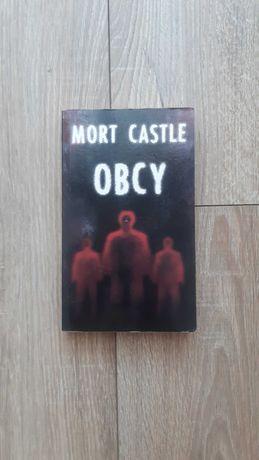 """Obcy"" Mort Castle"