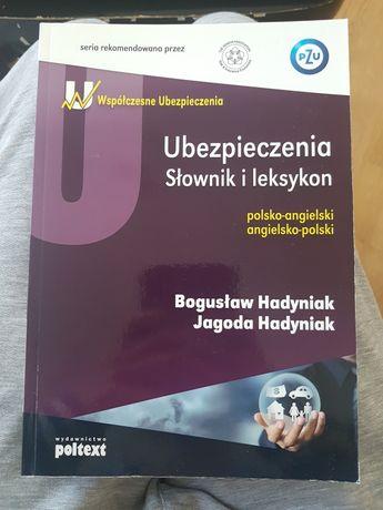 Ubezpieczenia Słownik i leksykon angielsko-polski Jagoda Hadyniak