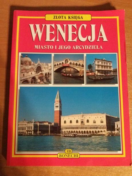 """""""Wenecja miasto i jego arcydzieła"""""""