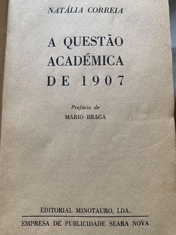 A Questão Academica de 1907 por Natalia Correia