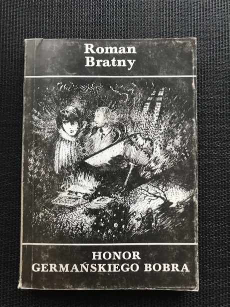 Honor germańskiego bobra | Roman Bratny