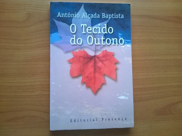 O Tecido do Outono - Ant. Alçada Baptista