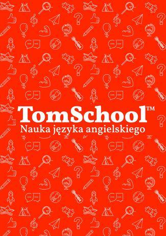 TomSchool Nauka języka angielskiego korepetycje