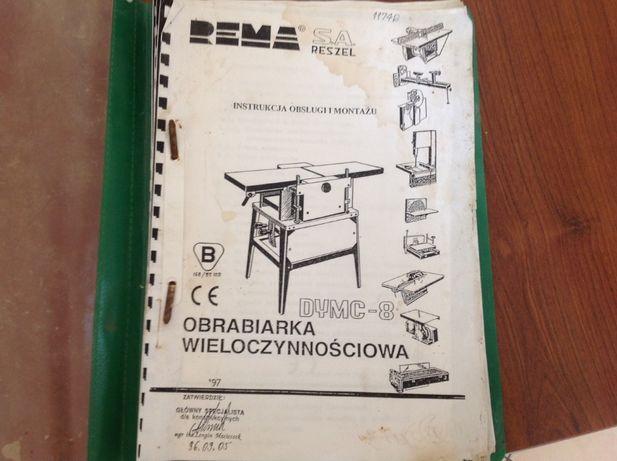 Instrukcja obsługi i montażu Dyma 8 Dymc 8 Dymb 8 Rema obrabiarka