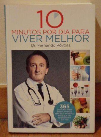 """""""10 minutos por dia para viver melhor"""", Fernando Póvoas - Novo"""