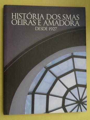 História do SMAS de Oeiras e Amadora desde 1927