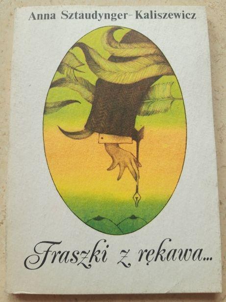 Fraszki z rękawa Anna Sztaudynger Kaliszewicz 1987