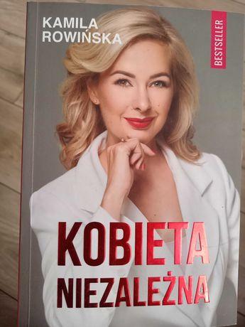 Kobieta niezależna. Kamila Rowińska