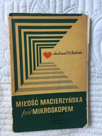 Izabela Bielicka - Miłość macierzyńska pod mikroskopem