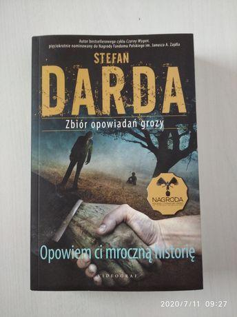 """Stefan Darda """"Opowiem ci mroczną historię"""""""