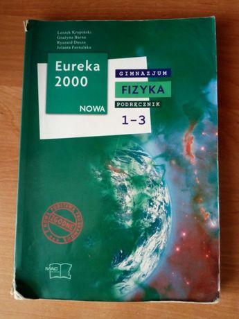 Fizyka Eureka 2000 Nowa - podręcznik dla gimnazjum