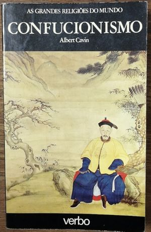 confucionismo, albert cavin, as grandes religiões do mundo, verbo