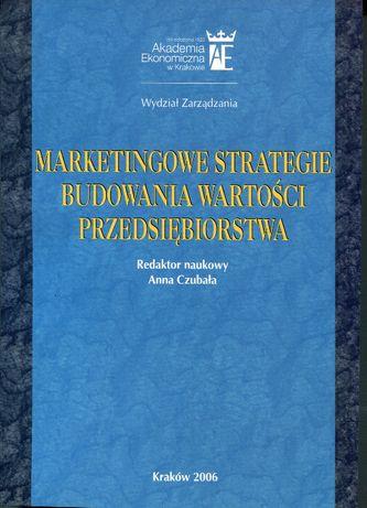 Marketingowe strategie budowania wartości przedsiębiorstwa