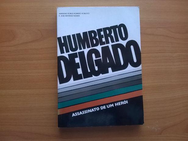 Humberto Delgado - Assassinato de um Herói