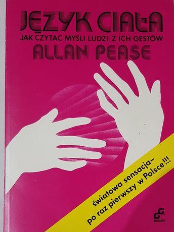 Język ciała. Jak czytać myśli ludzi z ich gestów Allan Pease
