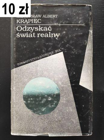Krąpiec, M. A., Odzyskać świat realny