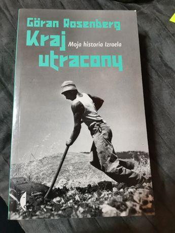 Goran Rosenberg - Kraj utracony