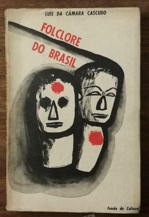 folclore do brasil, luís de câmara cascudo, fundo de cultura