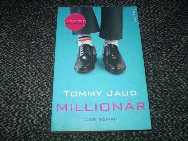Томми Яуд. Миллионер. (Tommy Jaud. Millionar). На немецком языке.