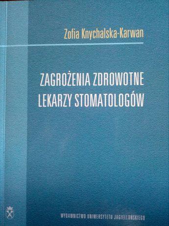 Zagrożenia zdrowotne lekarzy stomatologów - Zofia Knychalska-Karwan