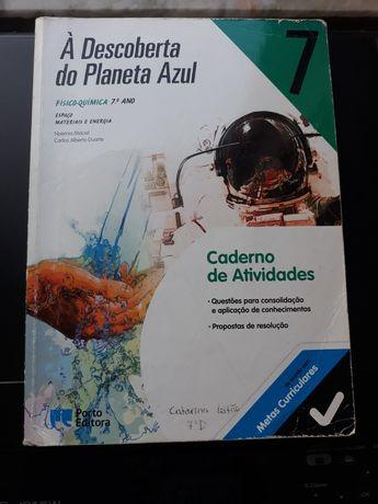 Físico-química7°ano:À Descoberta do Planeta Azul-caderno de atividades