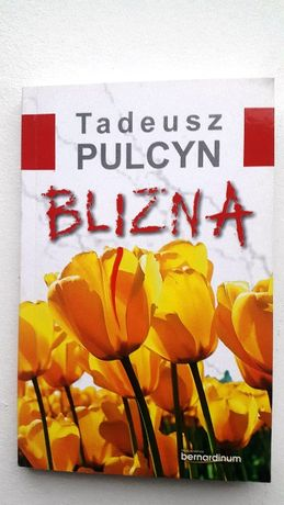 "Książka ""Blizna"" Tadeusz Pulcyn"