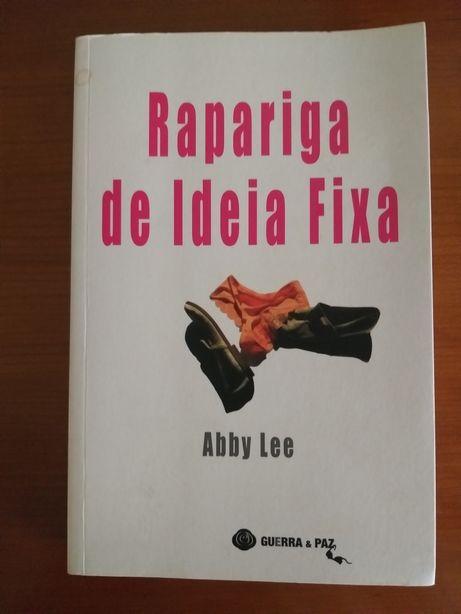 A rapariga de ideia fixa Abby Lee