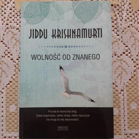 'Wolność od znanego' Jiddu Krishnamurti