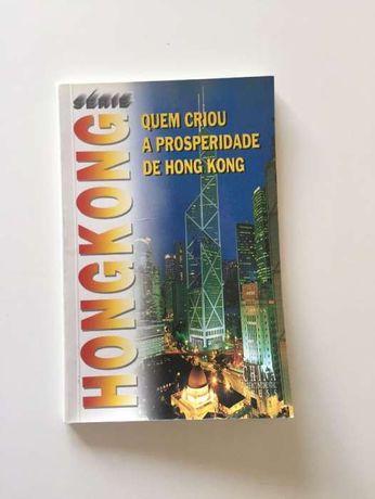 Quem Criou a Prosperidade de Hong Kong
