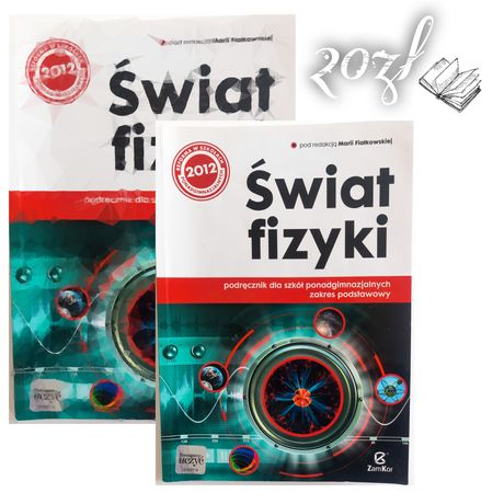 """""""Świat fizyki"""" - podręcznik do fizyki dla szkół ponadgimnazjalnych"""