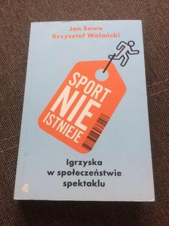 Sport nie istnieje- Igrzyska w społeczeństwie spektaklu