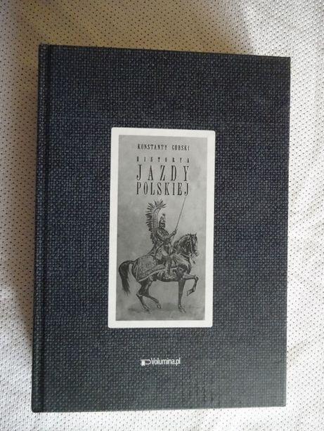 Historya Jazdy Polskiej - Konstanty Górski _NOWA