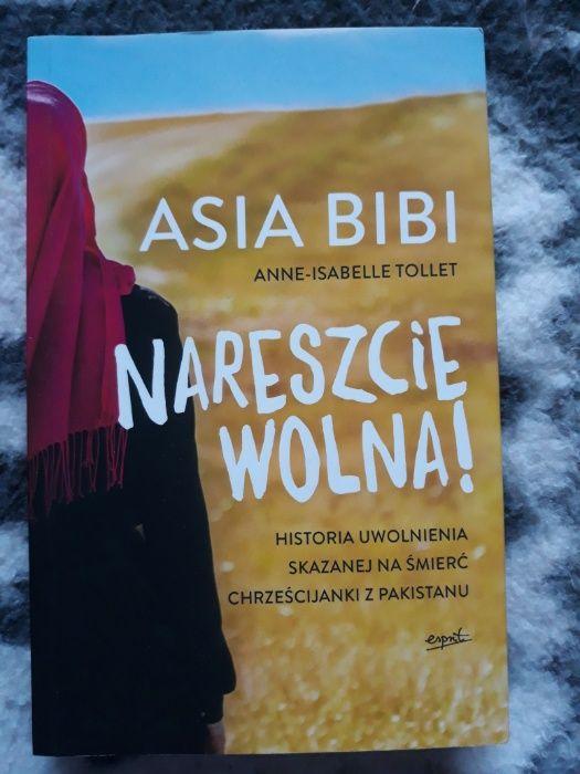 Nareszcie wolna!- Asia Bibi- Historia uwolnienia- Anne Tollet Warszawa - image 1
