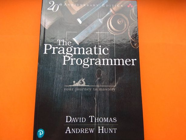 The Pragmatic Programmer: your journey to mastery 2nd ed Thomas