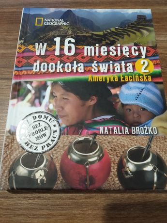 W 16 miesięcy dookoła świata - Natalia Brożko