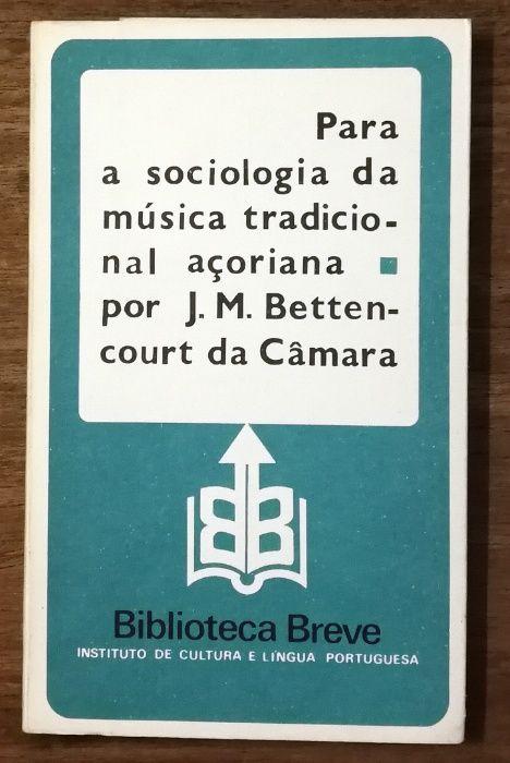 para a sociologia da música tradicional açoriana, j.m. bettencourt Estrela - imagem 1
