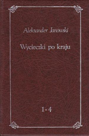 ALEKSANDER JANOWSKI - Wycieczki po kraju . 1-4 .