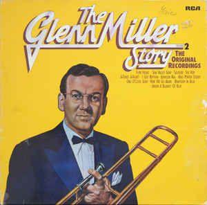 винил Glenn Miller – The Glenn Miller Story Vol.2 (The Original Recor
