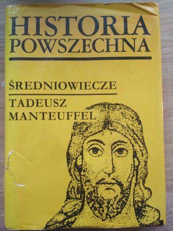 Tadeusz Manteuffel Historia Powszechna Średniowiecze wyd PWN