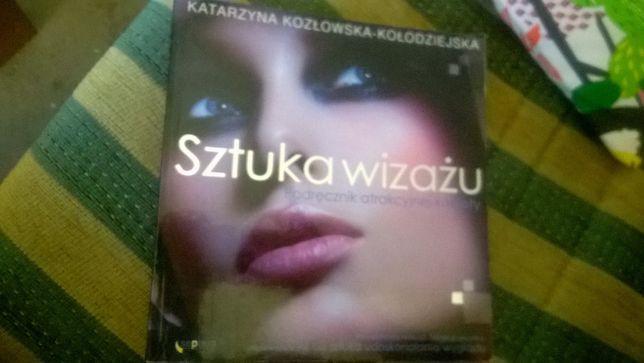 Sztuka wizażu. Podręcznik atrakcyjnej kobiety Kozłowska-Kołodziejska