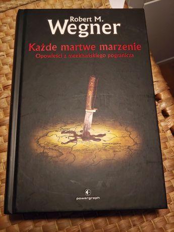Opowieści z meekhańskiego pogranicza Wegner 5 książek