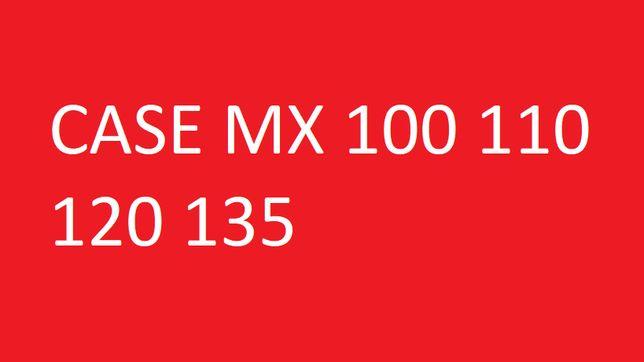Instrukcja napraw CASE MX 100, 110, 120, 135 SERWISOWA warsztatowa!