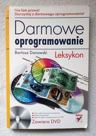 Darmowe oprogramowanie. Leksykon (+ CD) - Bartosz Danowski