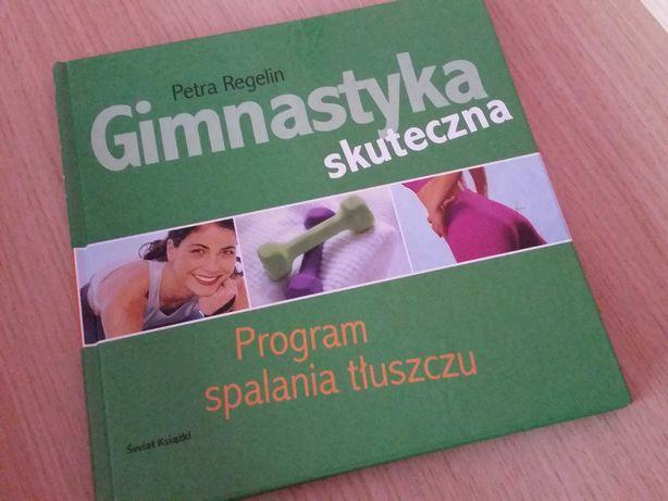 Gimnastyka skuteczna Program spalania tłuszczu książka Petra Regelin