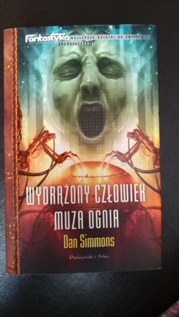 """Dan Simmons """"Wydrążony człowiek"""" i """"Muza ognia"""""""