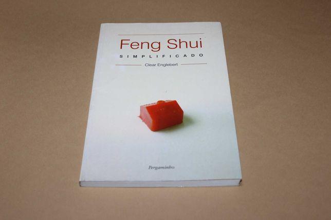 Feng Shui Simplificado de Clear Engelbert