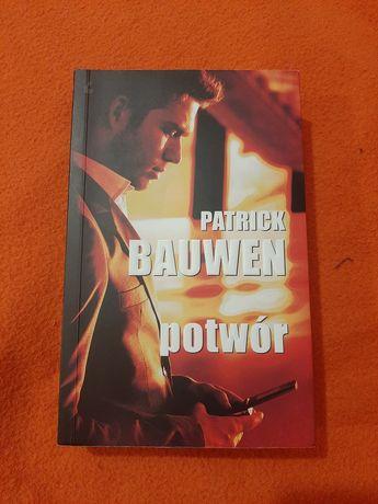 Książka Patrick Bauwen - Potwór