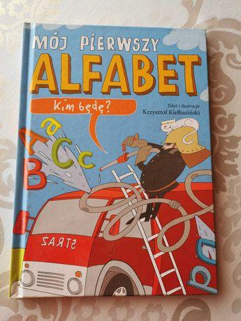 Kim będę? Mój pierwszy alfabet Krzysztof Kiełbasiński